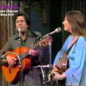 Leonard Cohen & Judy Collins – Hey That's No Way To Say Goodbye.