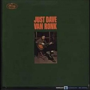 Dave Van Ronk – Baby Let Me Lay It On You
