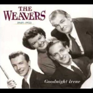 The Weavers – Wasn't That A Time [Lee Hays]