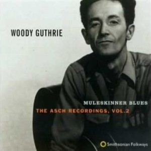 Woody Guthrie & Cisco Houston – Danville Girl