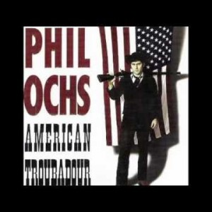 Phil Ochs – Here's To The State Of Richard Nixon