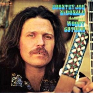 Country Joe McDonald – Roll On Columbia Roll On [Woody Guthrie]