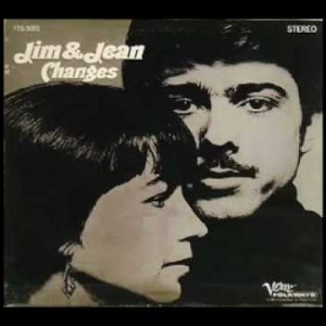Jim & Jean – Lay Down Your Weary Tune [Bob Dylan]